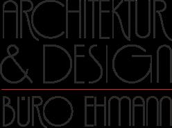 ARCHITEKTUR & DESIGN BÜRO EHMANN